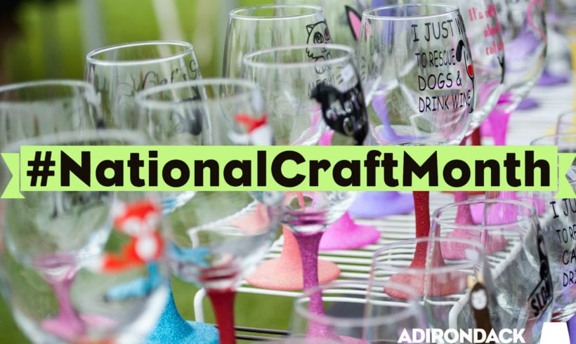 #NationalCraftMonth Get Inspired and Get Creative at the ADK Wine & Food Festival